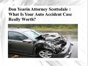 Don Yearin Attorney Scottsdale - What Is Your Auto Accident Case Reall