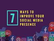 7 Ways to Improve Social Media Presence for Your Startup