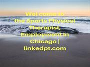 Sports Physical Therapist, Employment in Chicago | linkedpt.com