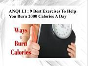 ANQI LI - 9 Best Exercises To Help You Burn 2000 Calories A Day