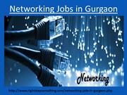 Networking jobs in Gurgaon