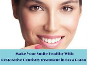 Make Your Smile Healthy With Restorative Dentistry Treatment