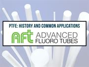 PTFE History and Common Applications