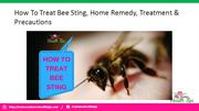 How To Treat Bee Sting, Home Remedy, Treatment & Precautions