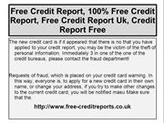 100% free credit report @ http://www.free-creditreports.co.uk