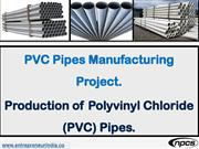 PVC Pipes Manufacturing Project.