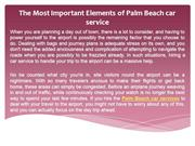 The Most Important Elements of Palm Beach car service