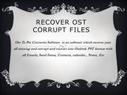 Recover Ost Corrupt Files