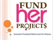 Fund Her Projects - Crowdfunding For Small Business of Women