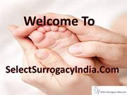 Select Surrogacy India For The Best Low Cost IVF Treatment Clinic In D