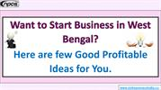 Want to Start Business in West Bengal?
