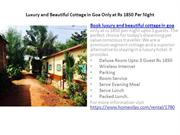 Luxury and Beautiful Cottage in Goa Only at Rs 1850 Per Night