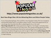 Best New Bingo Sites UK Are Attracting More and More People Today