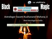 How to use Black Magic by Astro Kushanand Ji | Black Magic Specialist