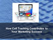 How Call Tracking Contributes to Your Marketing Success