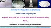 Commercial Production of Chemicals. Chemical Industry Projects.
