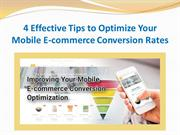 4 Effective Tips to Optimize Your Mobile E-commerce Conversion Rates