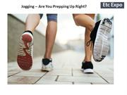 Jogging – Are You Prepping Up Right