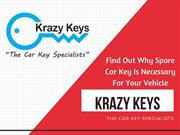 Find Out Why Spare Car Key Is Necessary For Your Vehicle