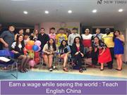 Earn a wage while seeing the world Teach English China
