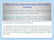 Warm Up Your Walls With Paper Weave Wall covering