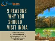 9 Reasons Why You Should Visit in India