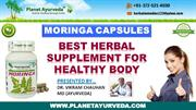 Moringa Oleifera, Drumstick Tree - Health Benefits of Moringa Capsules