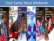 Trip to Visit Santa West Midlands