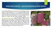 WHICH ONE IS BETTER – ROOF RESTORATION OR ROOF REPAIR