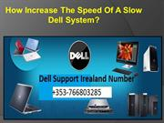 How Increase The Speed Of A Slow Dell System