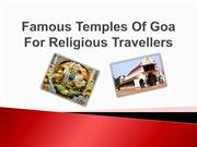 Famous Temples Of Goa For Religious Travellers