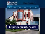 slag crusher- slagcrusher- slag crusher machine- slag crusher plant- s