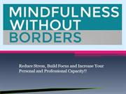 Mindfulness Without Borders PPT