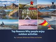 Top Reasons why people enjoy outdoor activities