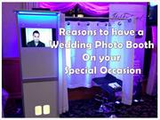 Reasons to have a Wedding Photo Booth On your Special Occasion