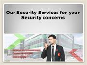 Our Security Services for your security concerns