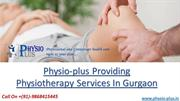 Call On +91-9868415445 For Best Physiotherapist In Gurgaon