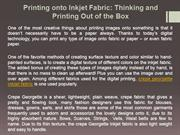 Printing onto Inkjet Fabric: Thinking and Printing Out of the Box