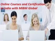 Online Courses and Certification in India with MIBM Global Noida