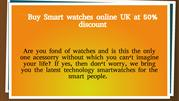 Buy smart watches online UK at from coolmobileclub