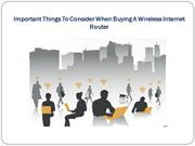 Important Things To Consider When Buying A Wireless Internet Router