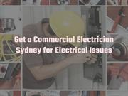 Get a Commercial Electrician Sydney for Electrical Issues