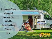 4 Areas You Should Focus On While Insulating Your RV.compressed