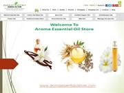 Top Quality Essential oils Online @ Aroma Essential oil Store