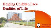Helping Children Face Realities of Life