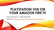 PlayStation Vue on your Amazon Fire TV
