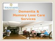 The Fountains's Alzheimer's Care, Dementia & Memory Loss Care Services
