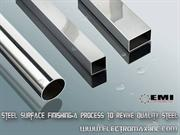 Steel Surface Finishing-A Process to Revive Quality Steel