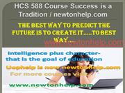 HCS 588 Course Success is a Tradition / newtonhelp.com