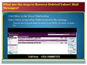 What are the steps to Recover Deleted Yahoo! Mail Messages